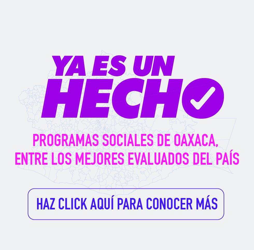 Programas Sociales de Oaxaca, entre los mejores evaluados del país